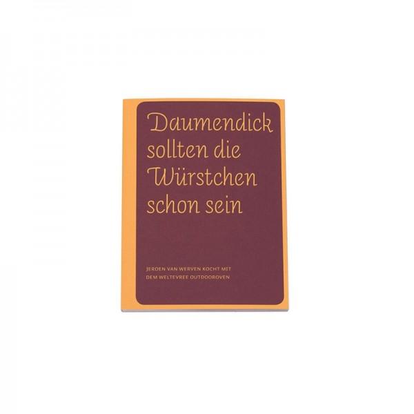 """Kochbuch """"Daumendick sollten die Würstchen schon sein"""""""